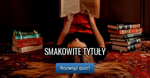 Smakowite tytuły - quiz