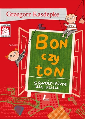Bon czy ton : savoir-vivre dla dzieci