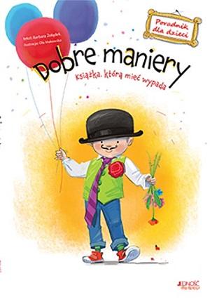 Dobre maniery : książka, którą mieć wypada : poradnik dla dzieci