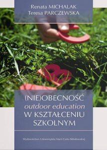 (Nie)obecność outdoor education w kształceniu szkolnym