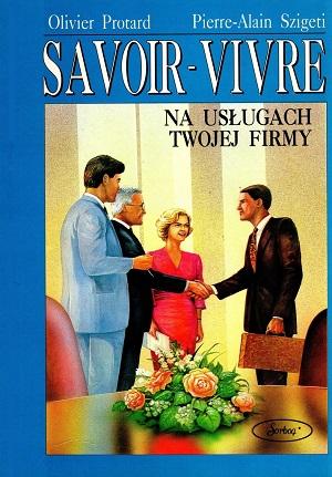 Savoir-vivre na usługach twojej firmy