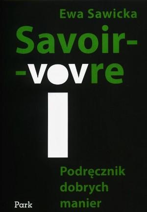 Savoir-vivre : podręcznik dobrych manier