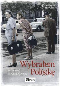 Wybrałem Polskę