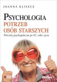 Psychologia potrzeb osób starszych
