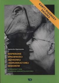 Wspieranie sprawności językowej i komunikacyjnej seniorów
