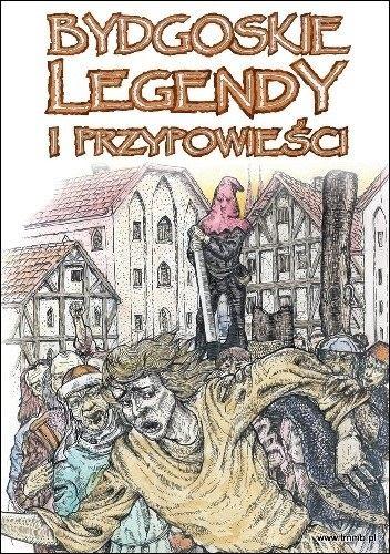 Bydgoskie legendy i przypowieści