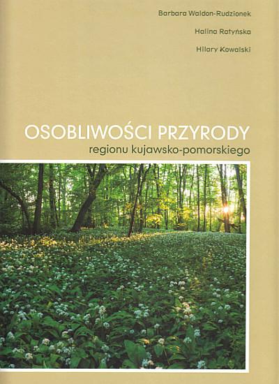 """Okładka książki """"Osobliwości przyrody regionu kujawsko-pomorskiego"""""""