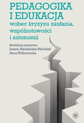 """Okładka książki """"Pedagogika i edukacja wobec kryzysu zaufania, wspólnotowości i autonomii"""""""