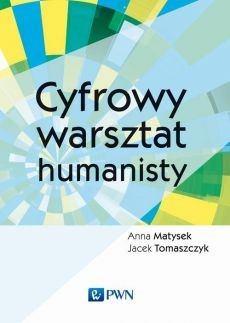 """Okładka książki """"Cyfrowy warszatat humanisty"""""""