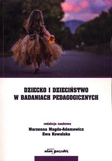 """Okładka książki """"Dziecko i dzieciństwo w badaniach pedagogicznych"""""""