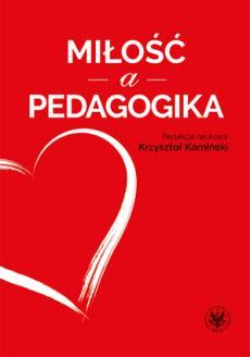 """Okładka książki """"Miłość a pedagogika"""""""