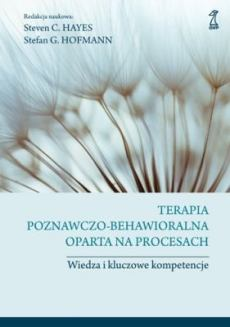 """Okładka książki """"Terapia poznawczo-behawioralna oparta na procesach"""""""
