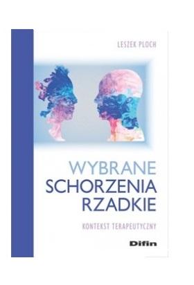 """Okładka książi """"Wybrane schorzenia rzadkie: kontekst terapeutyczny"""""""