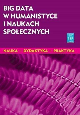 """Okładka książki """"Big data w humanistyce i naukach społecznych"""""""