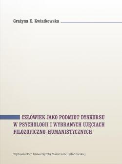 """okładka książki """"Człowiek jako podmiot dyskursu w psychologii i wybranych ujęciach filozoficzno-humanistycznych"""""""