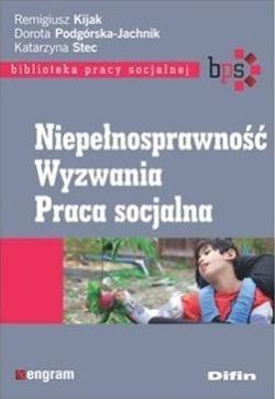 """Okładka książki """"Niepełnosprawność. Wyzwania. Praca socjalna"""""""