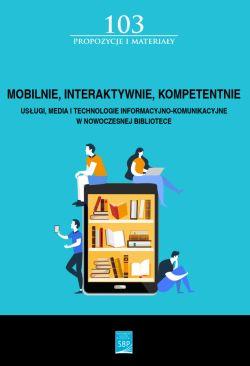 """Okładka książki """"Mobilnie, interaktywnie, kompetentnie"""""""