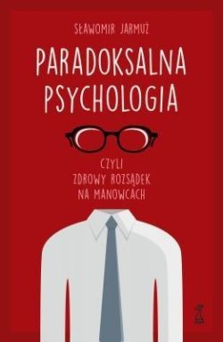 "Okładka książki ""Paradoksalna psychologia"""