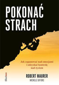 """Okładka książki """"Pokonać strach"""""""