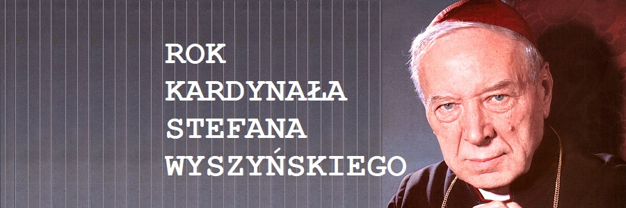Patron Roku 2021 – kard. Stefan Wyszyński