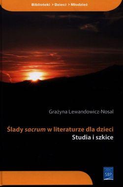 """Okładka książki """"Ślady sacrum w literaturze dla dzieci"""""""