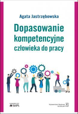 """Okładka książki pt. """"Dopasowanie kompetencyjne człowieka do pracy""""."""