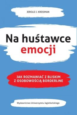 "Okładka książki pt. ""Na huśtawce emocji""."